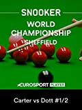 Live Snooker: World Championship - Carter vs Dott
