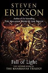 Fall of Light: The Second Book in the Kharkanas Trilogy (Kharkanas Trilogy Series)