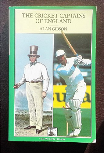 CRICKET CAPTAINS OF ENGLAND (Cricket Library) por Alan Gibson