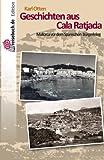 Geschichten aus Cala Ratjada: Mallorca vor dem Spanischen Bürgerkrieg