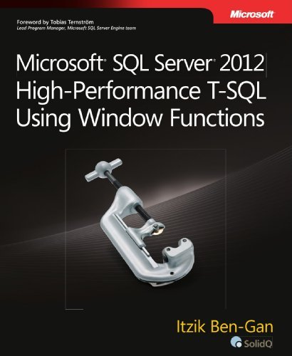 Microsoft SQL Server 2012 High-Performance T-SQL Using Window Functions (Developer Reference) by Itzik Ben-Gan (2012-04-25) par Itzik Ben-Gan