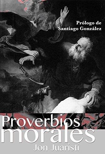 Proverbios morales: Artículos 2004 - 2016. Doce años.