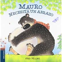 Mauro necesita un abrazo (Osito Mauro)