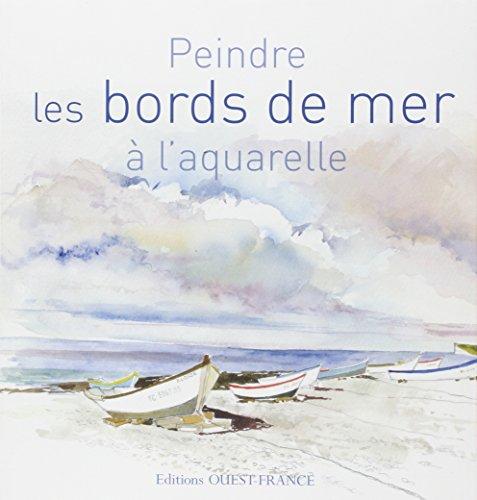 Peindre les bords de mer à l'aquarelle par Yvon Carlo