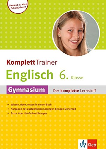 Klett KomplettTrainer Englisch 6. Klasse: Gymnasium - Der komplette Lernstoff