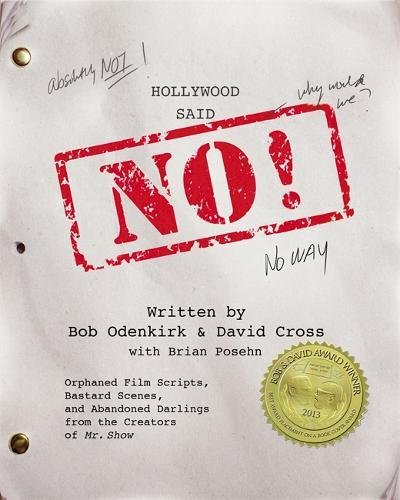 hollywood-said-no-orphaned-film-scripts-bastard-scenes-and-abandoned-darlings-from-the-creators-of-m