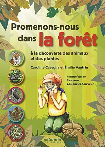 Promenons-nous Dans La Forêt à La Découverte Des Animaux Et Des Plantes