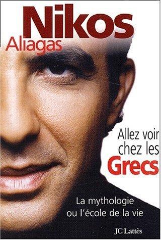 Allez voir chez les Grecs de Aliagas. Nikos (2003) Broch