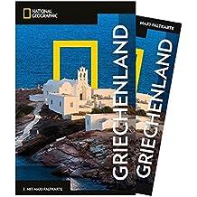 National Geographic Reiseführer Griechenland: Reisen nach Griechenland mit Karte, Geheimtipps und allen Sehenswürdigkeiten wie Athen, Delphi, Korinth, ... und die Ionischen Inseln. (NG_Traveller)