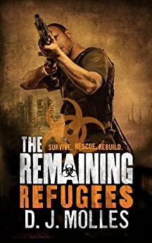 The Remaining: Refugees by [Molles, D. J.]