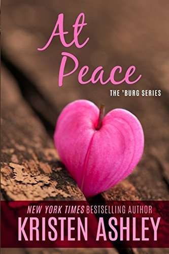 At Peace (The 'Burg Series) by Kristen Ashley (16-Jan-2015) Paperback
