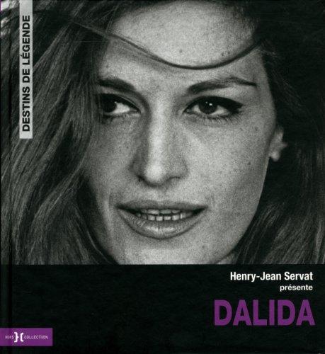 Dalida Destin de légende par Marc LEMONIER