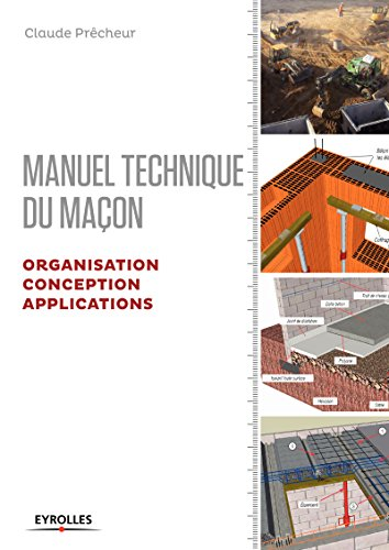 Manuel technique du maon - Organisation, conception et applications