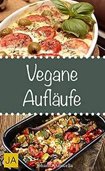 vegane-auflufe-leckere-und-einfach-vegane-gerichte-fr-zuhause