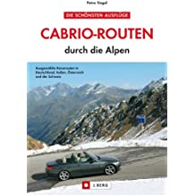 Cabrio-Routen durch die Alpen - Die schönsten Touren in Deutschland, Italien und Österreich