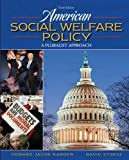 American Social Welfare Policy, a Pluralist Approach, Examination Copy by Howard Jacob Karger (2010-05-03)
