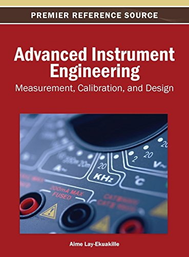 Advanced Instrument Engineering: Measurement, Calibration, and Design (Instrument Advanced Engineering)