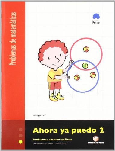Ahora Ya Puedo 2. Problemas de Matemáticas - 9788430705207 por Lluis Josep Segarra Neira