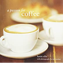 A Passion for Coffee