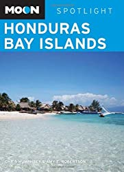 Moon Spotlight Honduras Bay Islands by Chris Humphrey (2010-02-02)