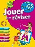 Jouer pour réviser - De la Grande Section au CP 5-6 Ans - Cahier de vacances