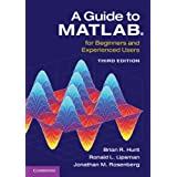 A Guide to MATLAB®: For Beginners and Experienced Users
