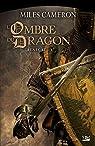 Renégat, tome 3 : L'Ombre du dragon par Cameron