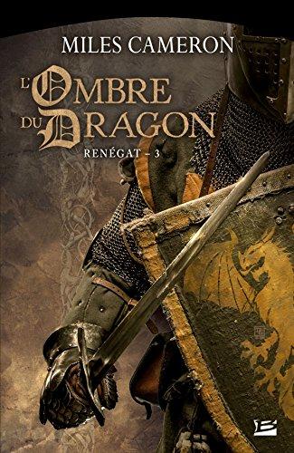 Rengat, T3 : L'Ombre du dragon