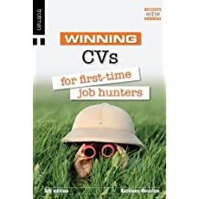 Winning CVs for First Time Job Hunters (The Winning Series) by Kathleen Houston (2004-10-14)