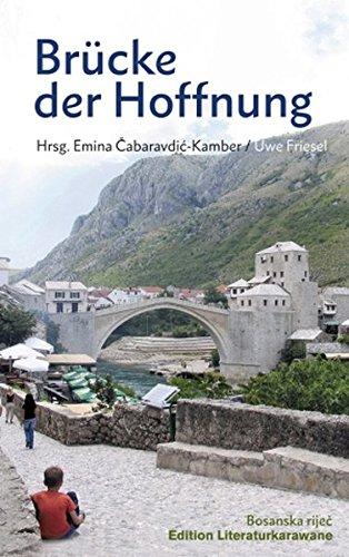 Brücke der Hoffnung (Edition Literaturkarawanne) (Hoffnung Der Brücke)
