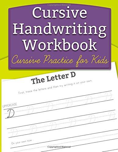Cursive Handwriting Workbook: Cursive Practice for Kids por Handwriting Workbooks for Kids