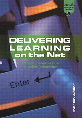 Delivering Learning on the Net: The Why, What and How of Online Education (Open and Flexible Learning Series) by Martin Weller (2002-06-01)