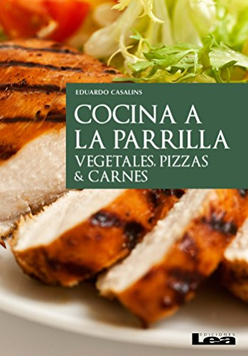 Cocina a la parrilla eBook: Eduardo Casalins: Amazon.es ...