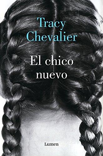 El chico nuevo por Tracy Chevalier