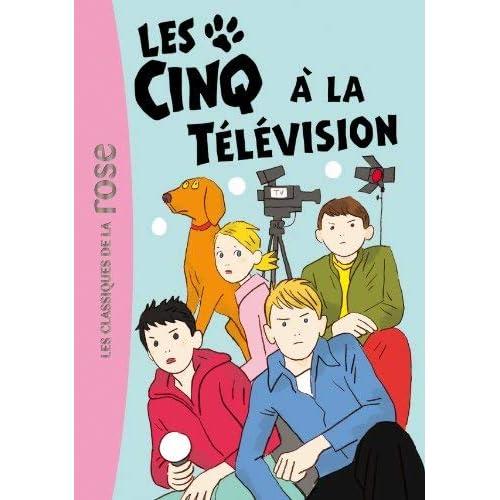 Les Cinq 25 - les Cinq a la Television by Claude Voilier(1905-07-03)