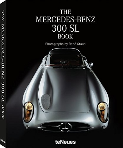 The Mercedes-Benz 300 SL Book par Rene Staud