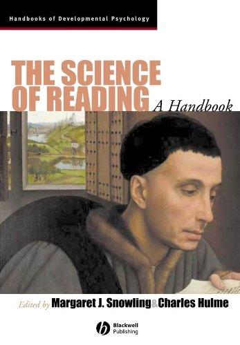 The Science of Reading: A Handbook (Blackwell Handbooks of Developmental Psychology)