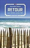 'Retour: Luc Verlains erster Fall' von Alexander Oetker