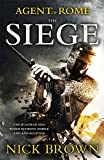 The Siege: Agent of Rome 1