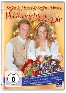 Stefanie Hertel & Stefan Mross - Weihnachten mit Dir