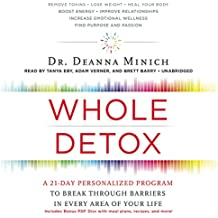 Whole Detox: A 21-Day Personalized Program to Break Through Barriers in Every Area of Your Life, Library Edition