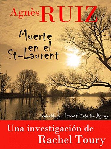 Muerte en el St-Laurent. (Spanish Edition)
