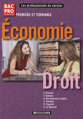 Economie Droit 1e et Tle Bac Pro par Solange Ramond, F Abbouss, Nadia Ben Hamouda-Lenglet, Collectif