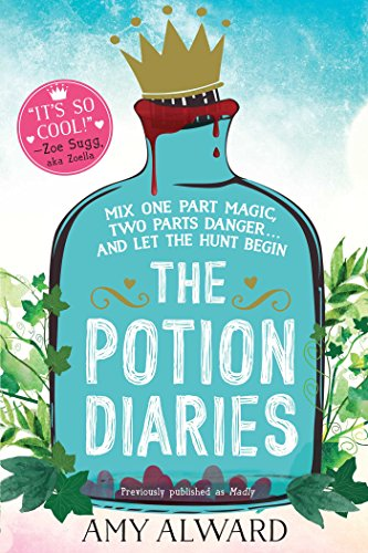 The Potion Diaries (English Edition) par [Alward, Amy]