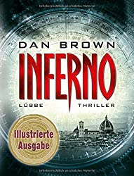 Inferno: Illustrierte Ausgabe. Robert Langdon, Bd. 4 (Robert Langdon Romane, Band 4)