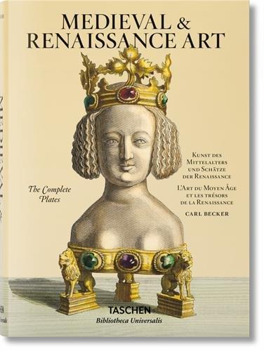 Carl Becker. Medieval & Renaissance Art (Bibliotheca ()