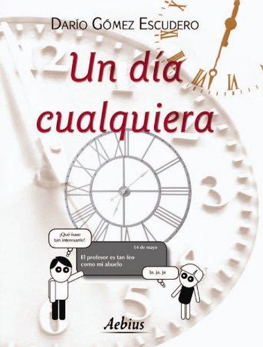 Un dia cualquiera por Darío Gómez Escudero
