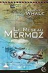Le réseau Mermoz par Whale