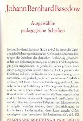 Ausgewählte pädagogische Schriften. Besorgt von A. Reble.
