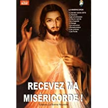 Recevez ma miséricorde